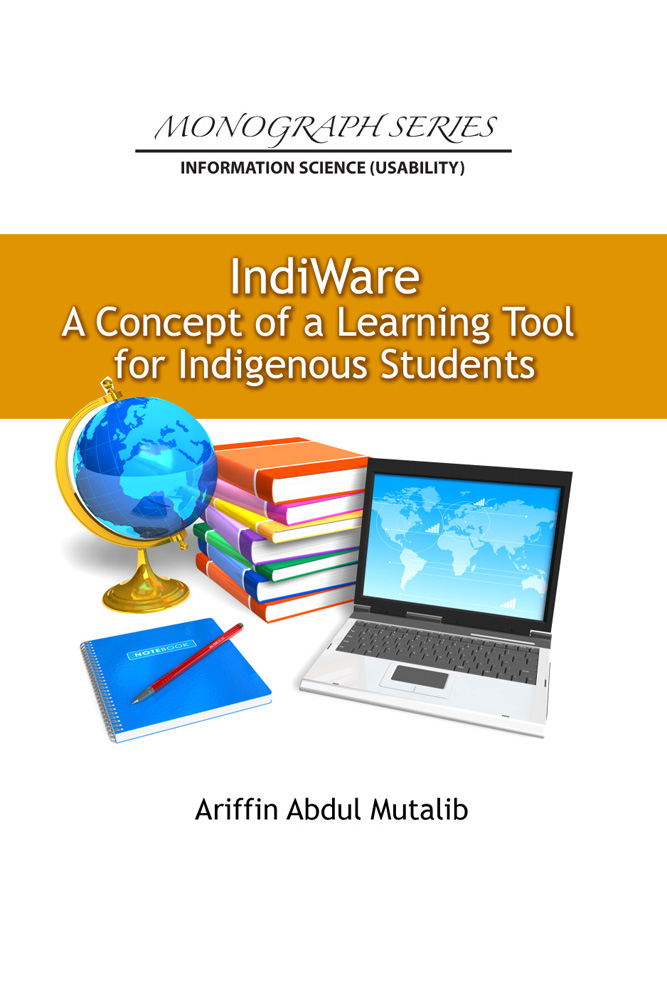 Learn Tools As You Put Them To Use In Projects: Indiware : A Concept Learning Tool For Indigenous